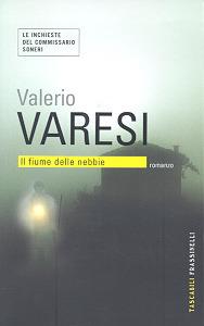 Il fiume delle nebbie by Valerio Varesi