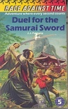 Duel for the Samurai Sword (Race Against Time, #5)