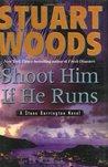 Shoot Him If He Runs