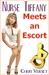 Nurse Tiffany Meets an Escort