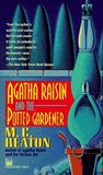 Agatha Raisin and the Potted Gardener by M.C. Beaton