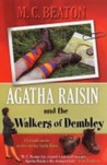 Agatha Raisin and the Walkers of Dembley by M.C. Beaton
