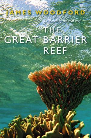 Ebook The Great Barrier Reef by James Woodford PDF!