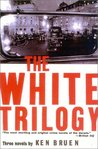 The White Trilogy (Inspector Brant, #1, #2, #3)