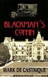Blackman's Coffin (Sam Blackman, #1) by Mark de Castrique