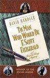 The Man Who Would Be F. Scott Fitzgerald (Stewart Hoag, #3)