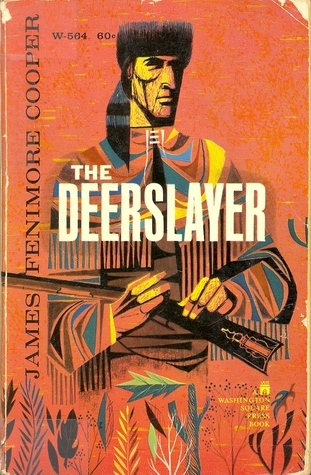 The Deerslayer or  The First War Path  (The Leatherstocking Tales, #1)