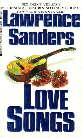 Love Songs by Lawrence Sanders