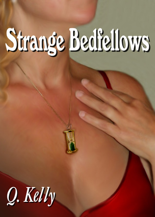 Strange Bedfellows by Q. Kelly