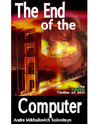 The End of The Computer (Thunder Valley Trilogy #1)