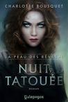 Nuit tatouée by Charlotte Bousquet