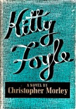 Kitty Foyle by Christopher Morley