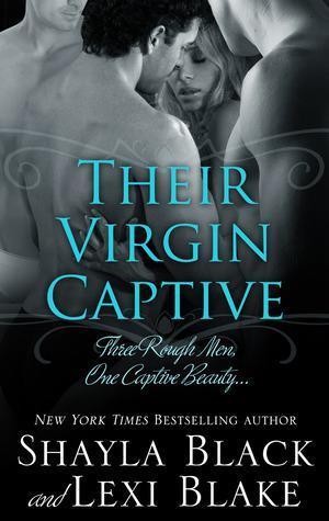 Their Virgin Captive by Shayla Black