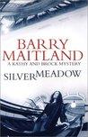 Silvermeadow (Brock & Kolla, #5)