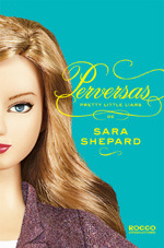 Perversas (Pretty Little Liars, #5)