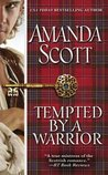 Tempted by a Warrior (Galloway Trilogy, #3)