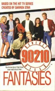 Fantasies (Beverly Hills 90210, #4)