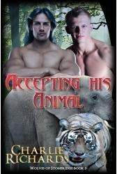 Accepting His Animal(Wolves of Stone Ridge 3)