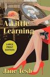 A Little Learning (Madeline Maclin #3)