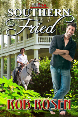 Southern Fried by Rob Rosen