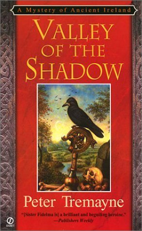 Book Review: Peter Tremayne's Valley of the Shadow