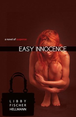 Easy Innocence by Libby Fischer Hellmann