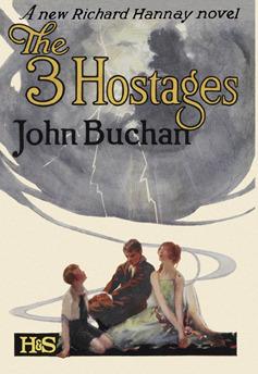 The Three Hostages                  (Richard Hannay #4)