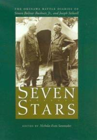 Seven Stars: The Okinawa Battle Diaries of Simon Bolivar Buckner, Jr., and Joseph Stilwell (Williams-Ford Texas A&M University Military History Series)