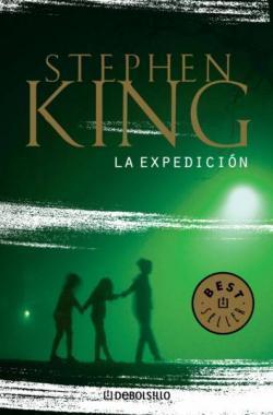 La expedición by Stephen King