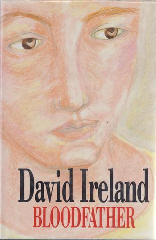 Bloodfather by David  Ireland