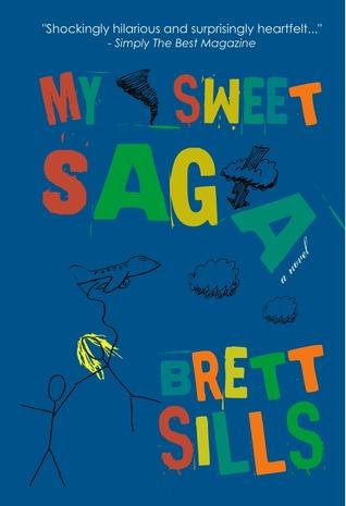 My Sweet Saga by Brett Sills