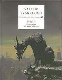 Magus. Il romanzo di Nostradamus by Valerio Evangelisti