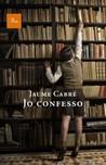 Jo confesso by Jaume Cabré