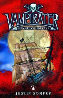 Fryktens tidevann (Vampirater  #2)