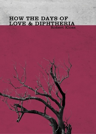 How The Days of Love & Diphtheria