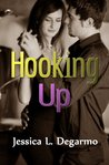 Hooking Up (Hooking Up, #1)