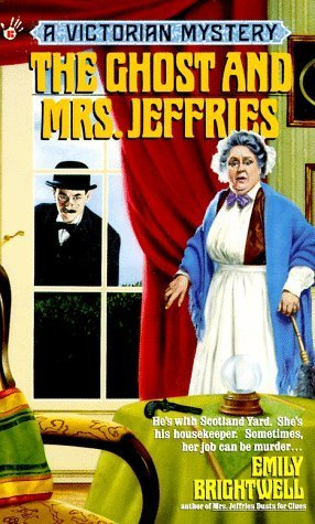 The Ghost and Mrs. Jeffries by Emily Brightwell