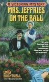 Mrs. Jeffries on the Ball (Mrs. Jeffries, #5)