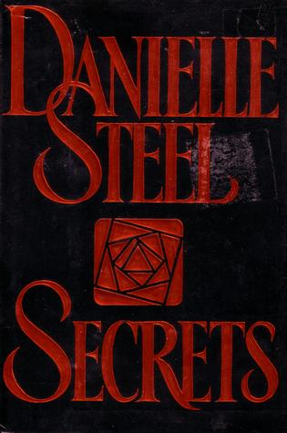 a description of secrets by danielle steele Secrets by danielle steel is the behind the scenes story of a one-of-a-kind prime time television series this story features all the drama that surrounds the creation and development of a major hit television series.