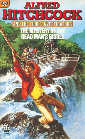 The Mystery of the Dead Man's Riddle (Alfred Hitchcock and The Three Investigators, #22)