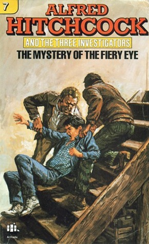 The Mystery of the Fiery Eye (Alfred Hitchcock and The Three Investigators, #7)