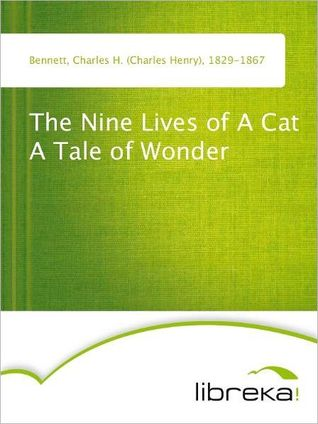 The Nine Lives of A Cat A Tale of Wonder