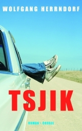 Ebook Tsjik by Wolfgang Herrndorf read!