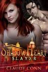Shadow Heart: Slayer (Shadow Vampires, #2)