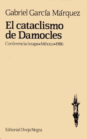El cataclismo de Damocles