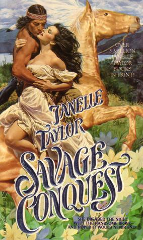 Savage Conquest by Janelle Taylor
