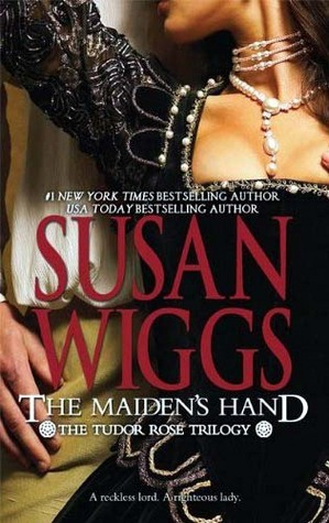 Ebook The Maiden's Hand by Susan Wiggs TXT!