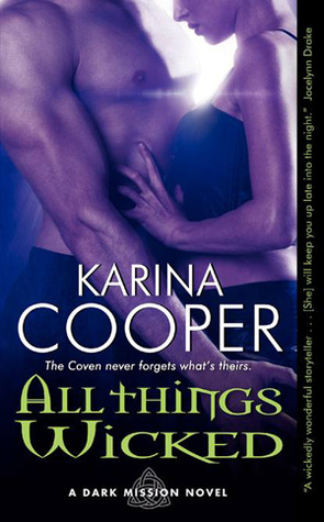 All Things Wicked by Karina Cooper