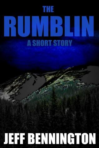 The Rumblin' by Jeff Bennington