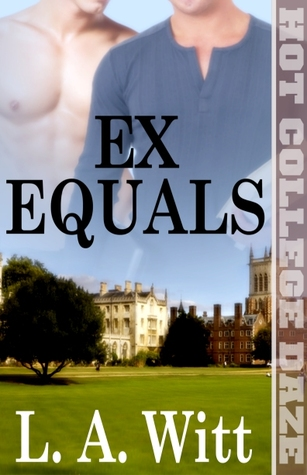Ex Equals by L.A. Witt